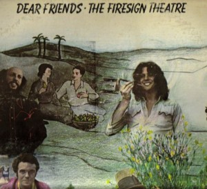 The Firesign Theatre - Dear Friends
